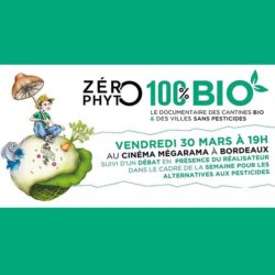 Zero-phyto-100pour100bio-le-film-documentaire-2018-03-30-bordeaux-cinema-megarama-programmation2